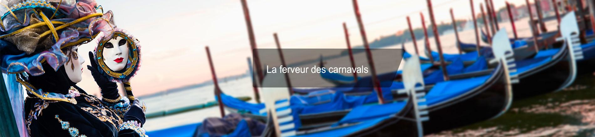 La ferveur des carnavals en France, en Europe et dans le monde